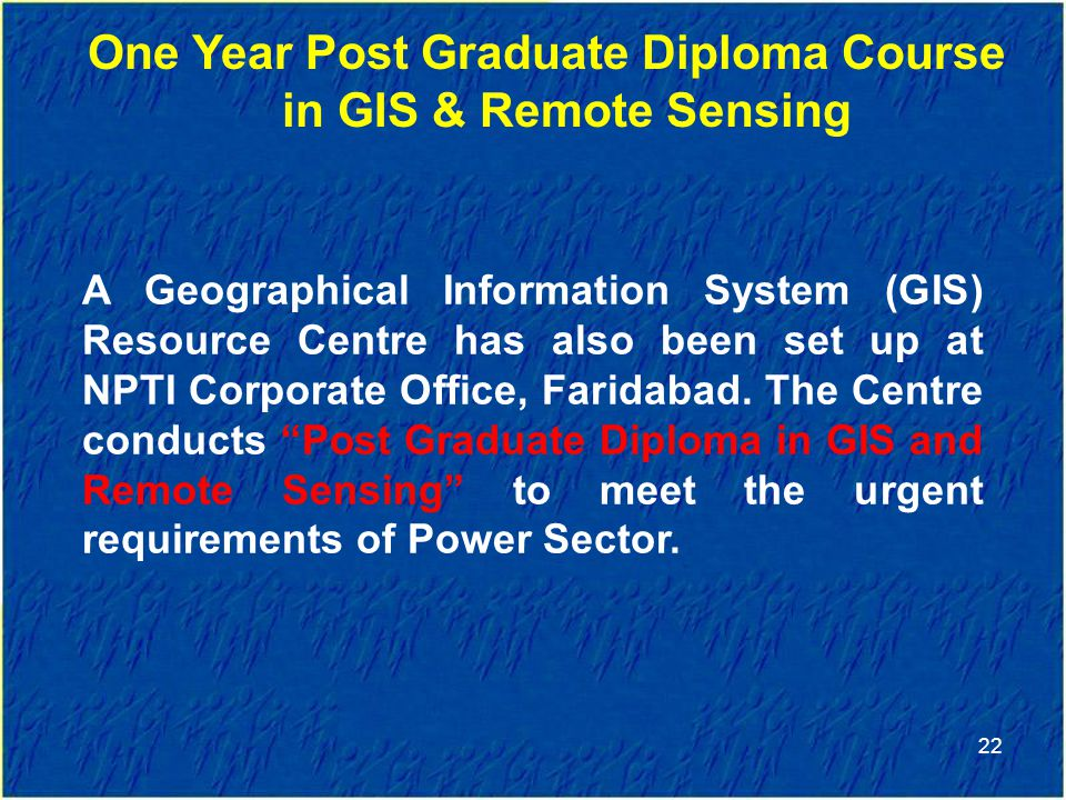 One Year Post Graduate Diploma Course in GIS & Remote Sensing