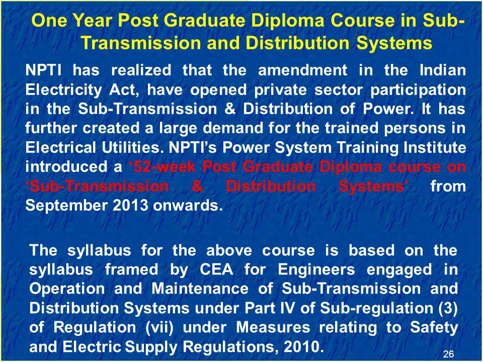One Year Post Graduate Diploma Course in Sub-Transmission and Distribution Systems