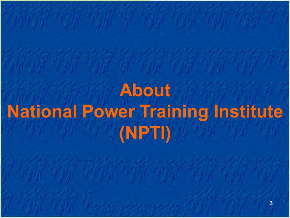 National Power Training Institute (NPTI)