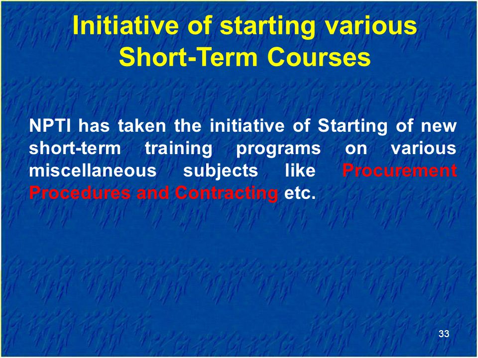 Initiative of starting various