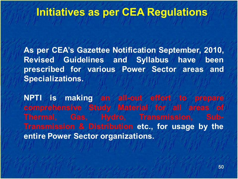 Initiatives as per CEA Regulations
