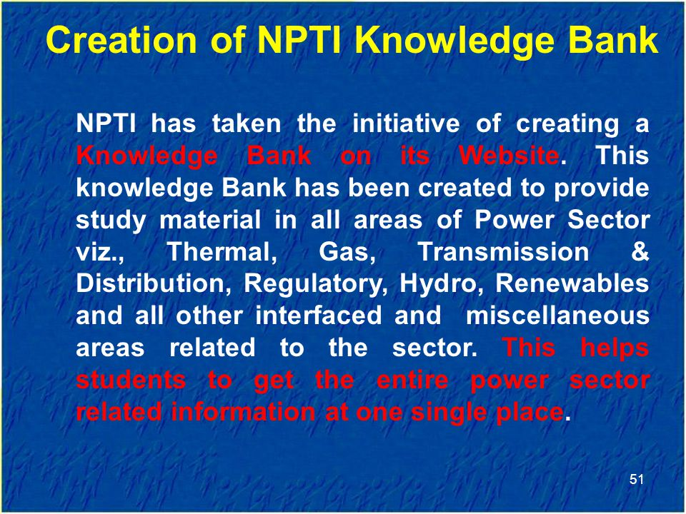 Creation of NPTI Knowledge Bank