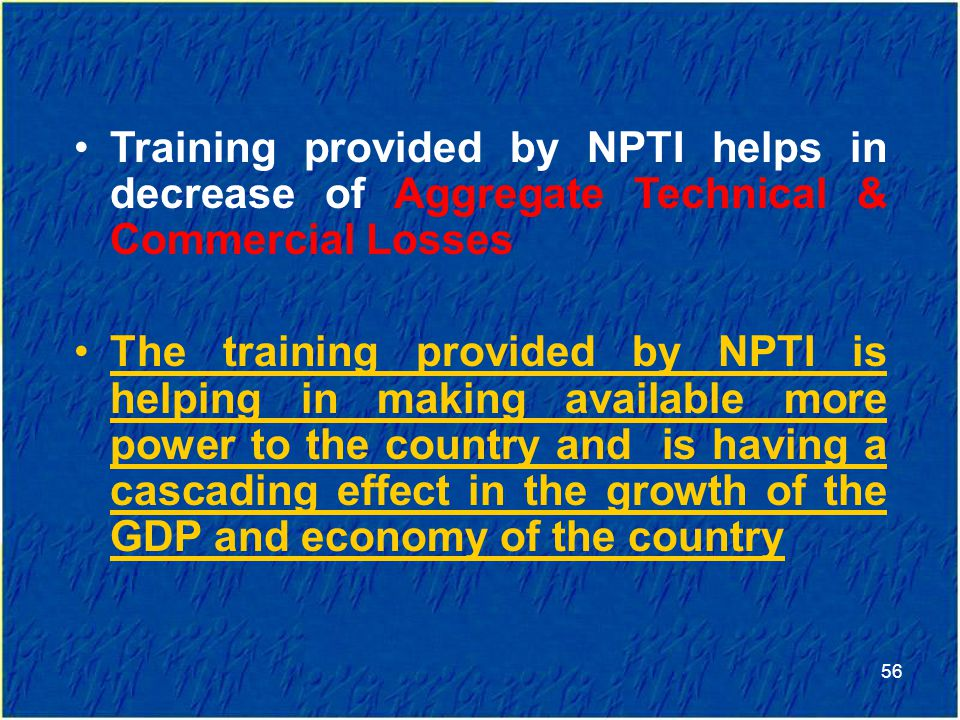 Training provided by NPTI helps in decrease of Aggregate Technical & Commercial Losses