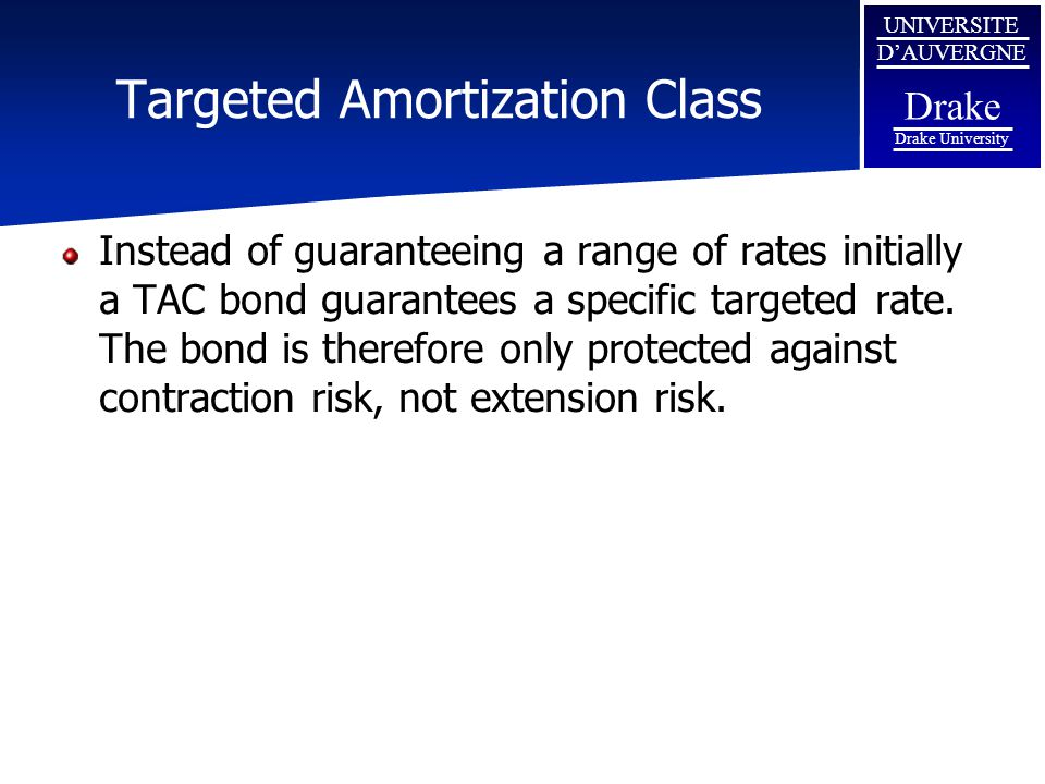Targeted Amortization Class
