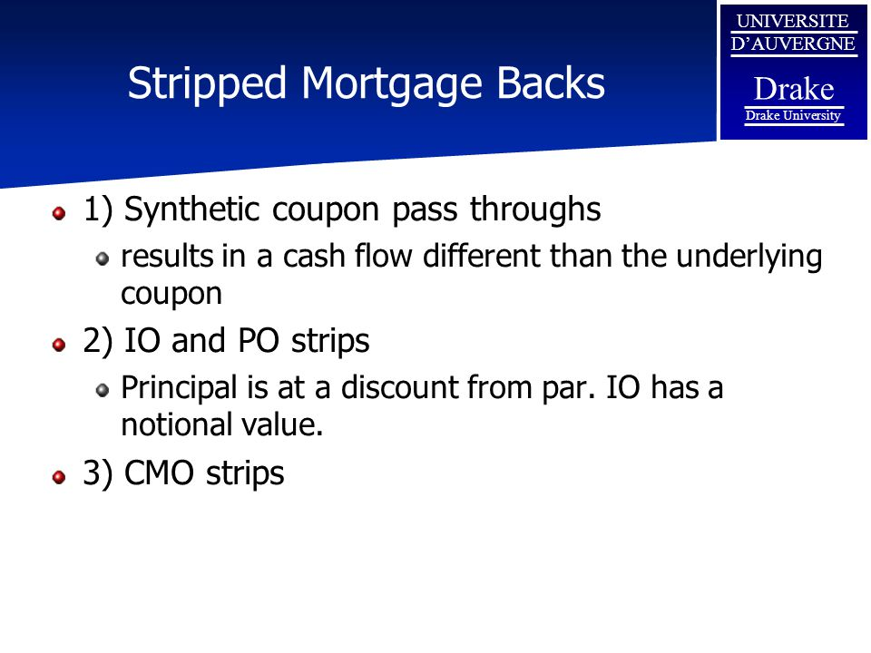 Stripped Mortgage Backs