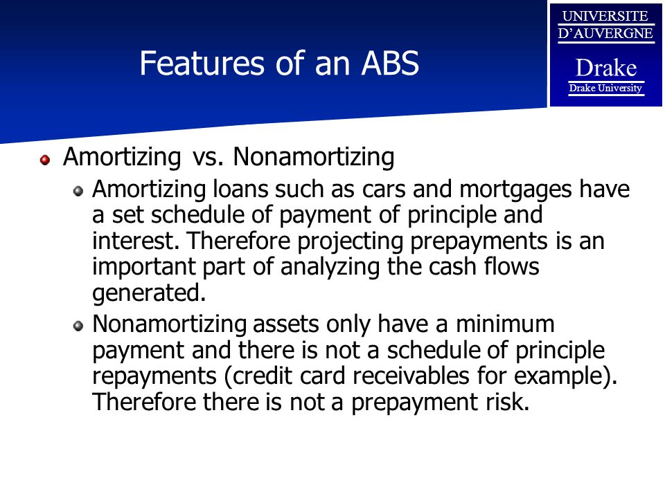 Features of an ABS Amortizing vs. Nonamortizing