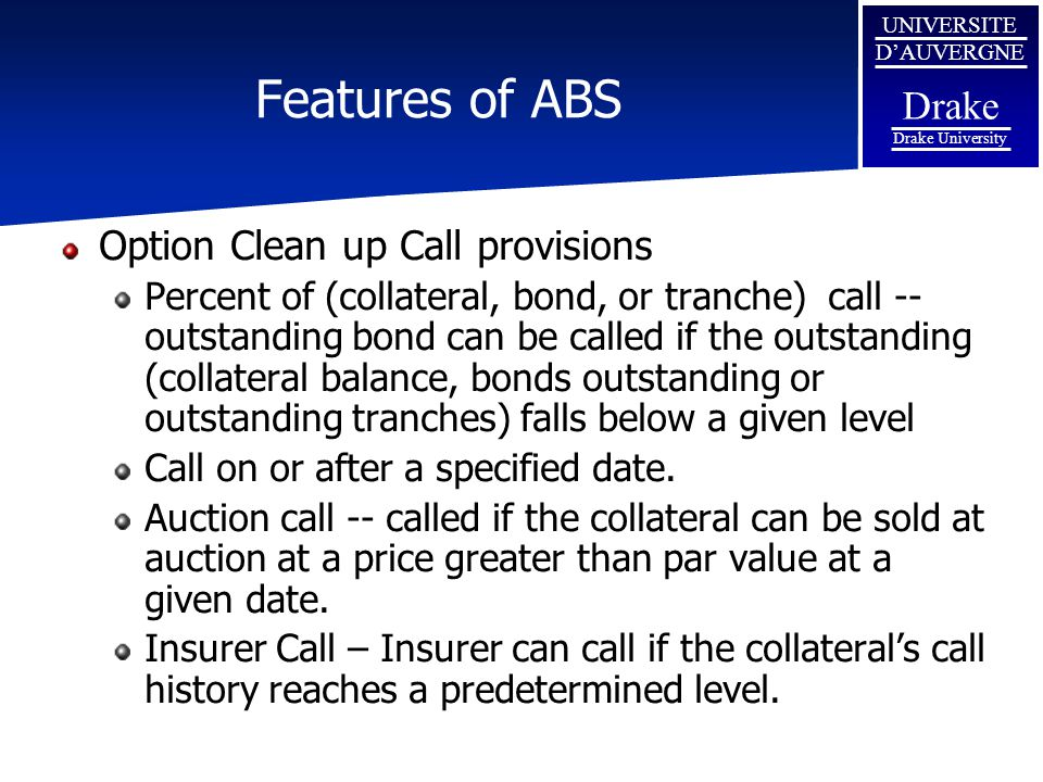 Features of ABS Option Clean up Call provisions