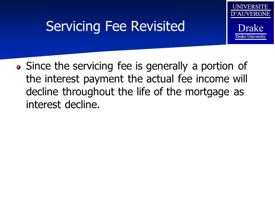 Servicing Fee Revisited