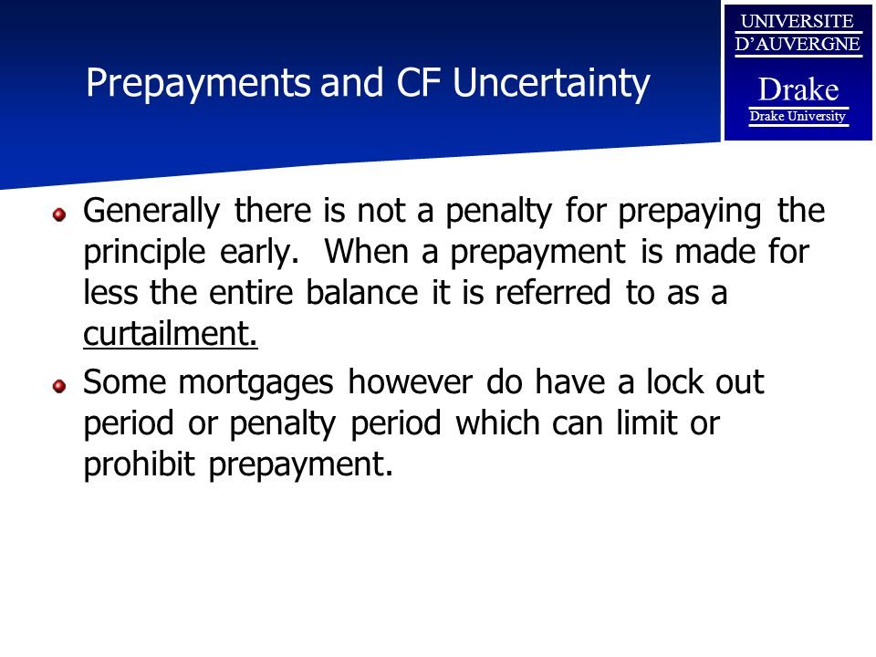 Prepayments and CF Uncertainty