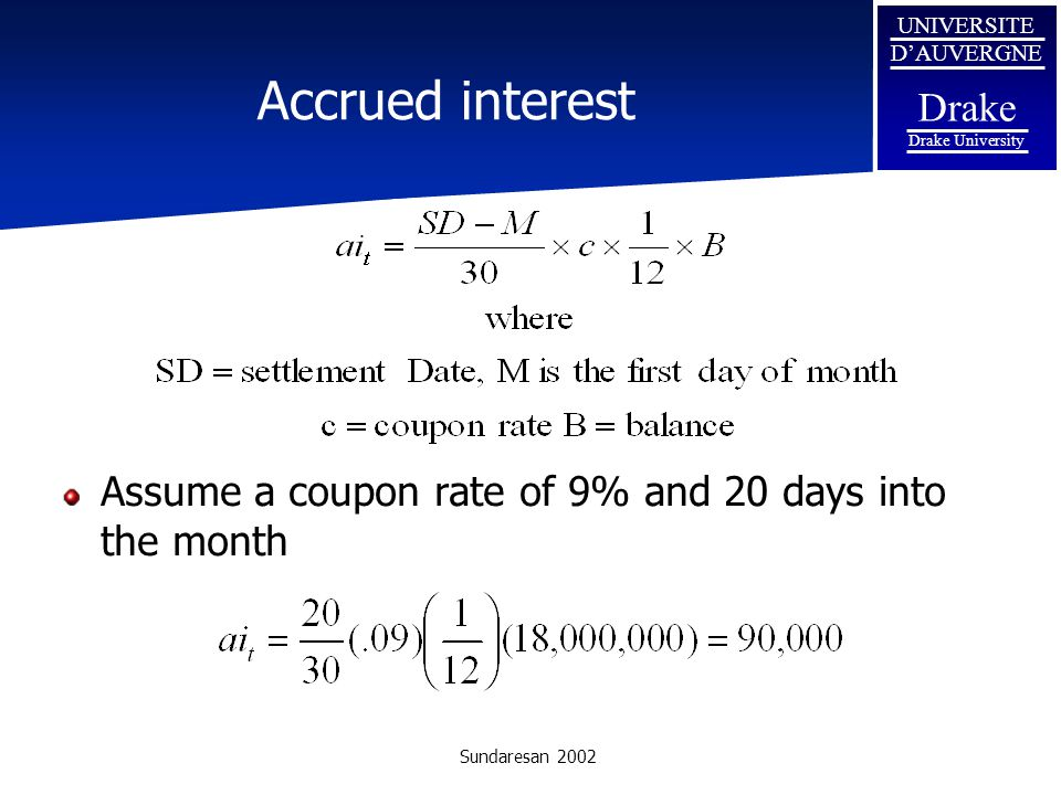 Accrued interest Assume a coupon rate of 9% and 20 days into the month