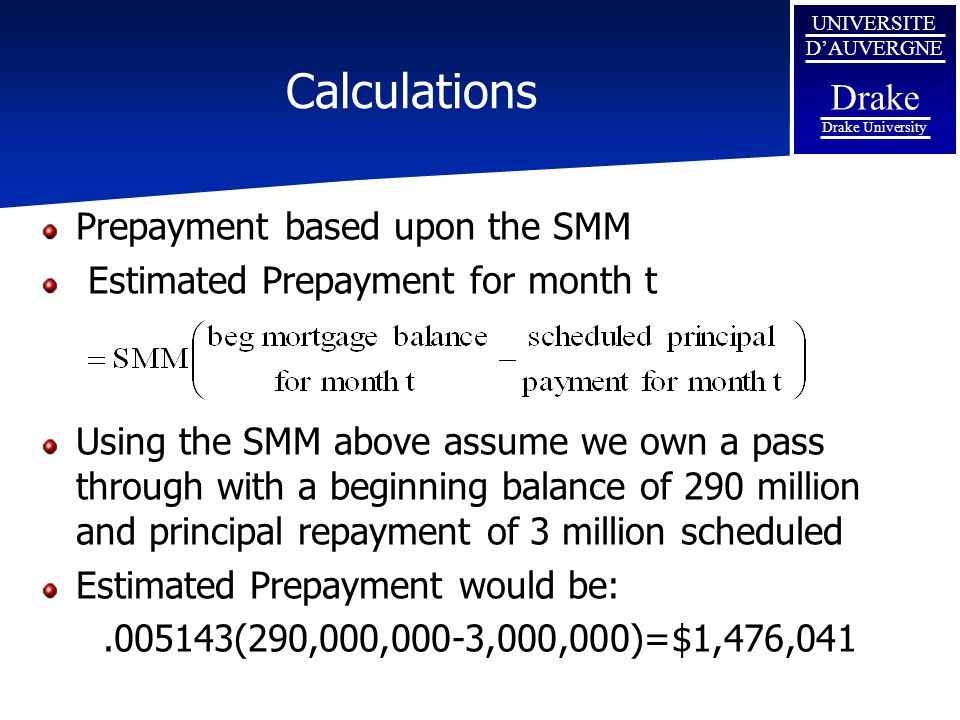 Calculations Prepayment based upon the SMM
