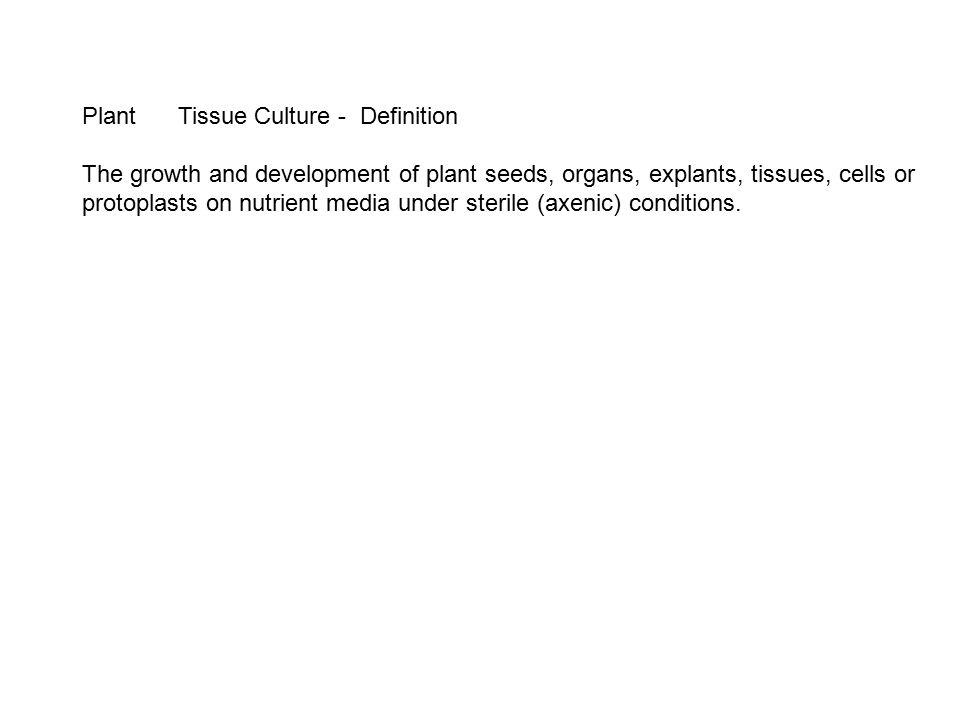 Plant Tissue Culture - Definition
