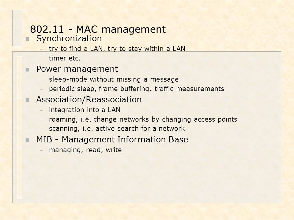 802.11 - MAC management Synchronization Power management