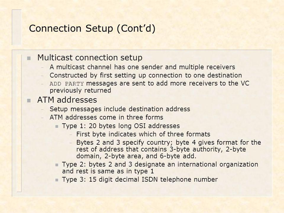 Connection Setup (Cont'd)