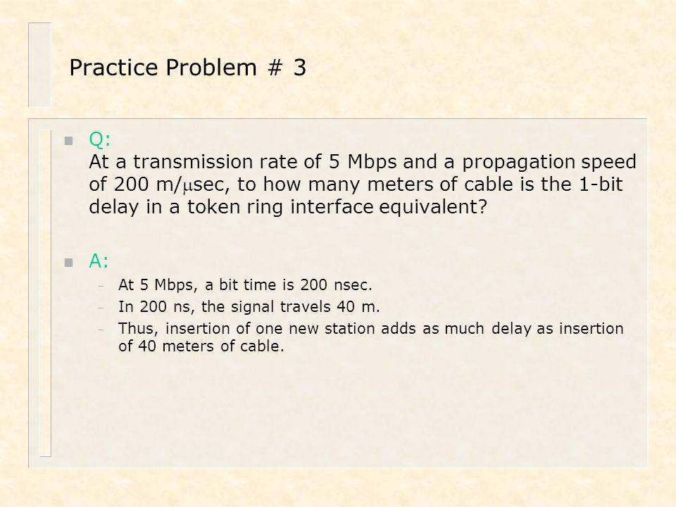 Practice Problem # 3