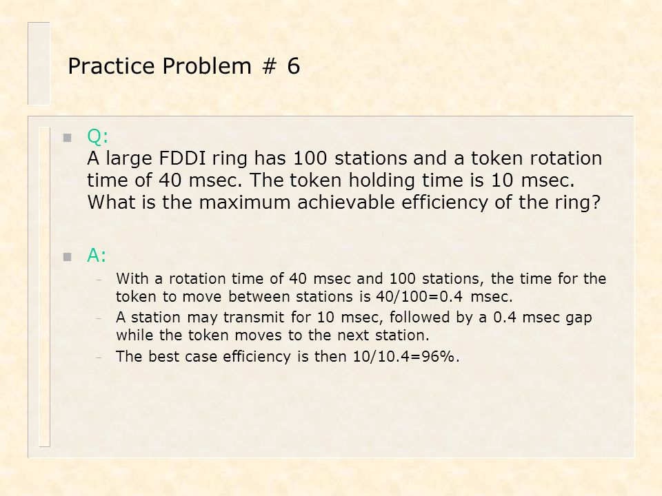 Practice Problem # 6