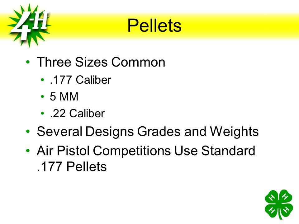 Pellets Three Sizes Common Several Designs Grades and Weights