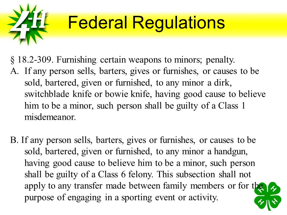 Federal Regulations § 18.2-309. Furnishing certain weapons to minors; penalty.