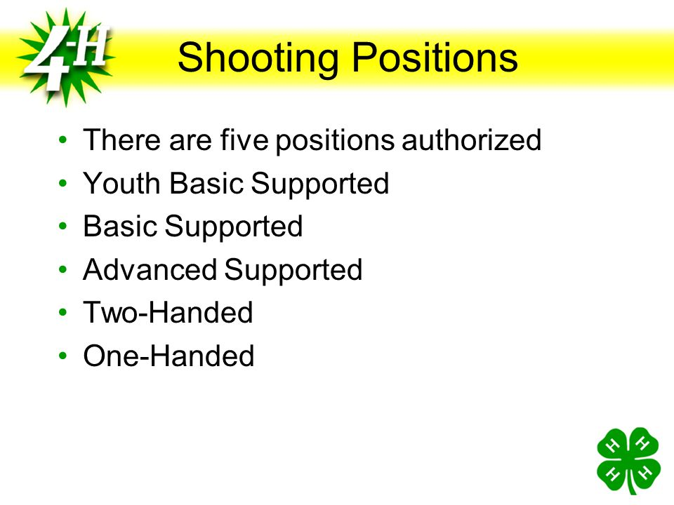 Shooting Positions There are five positions authorized
