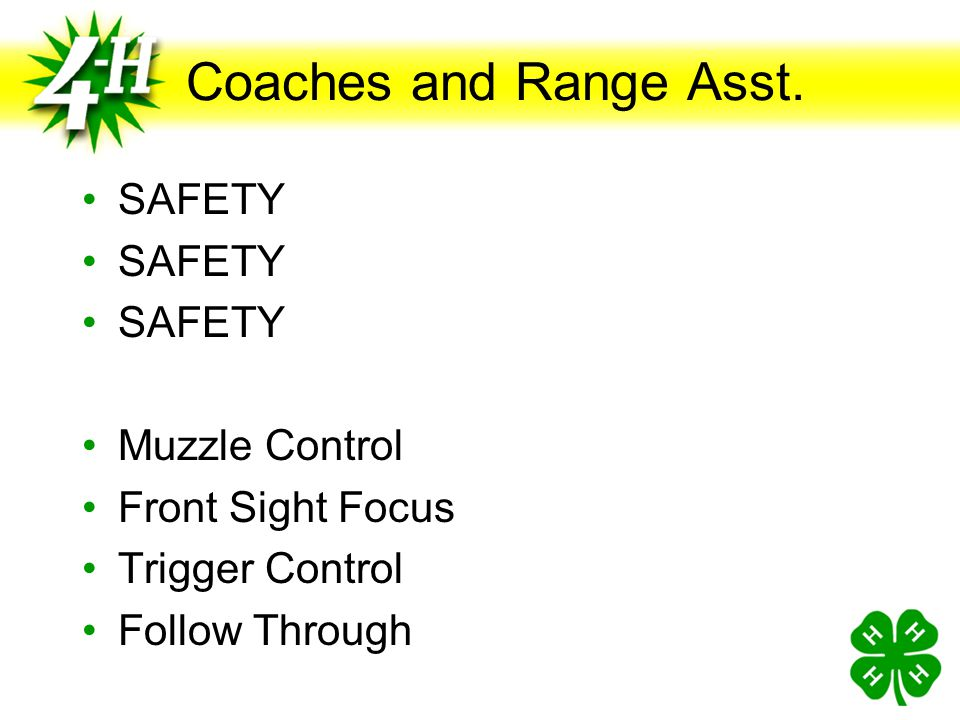 Coaches and Range Asst. SAFETY Muzzle Control Front Sight Focus