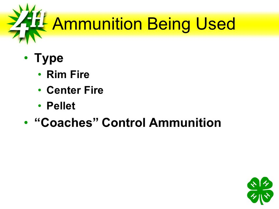Ammunition Being Used Type Coaches Control Ammunition Rim Fire
