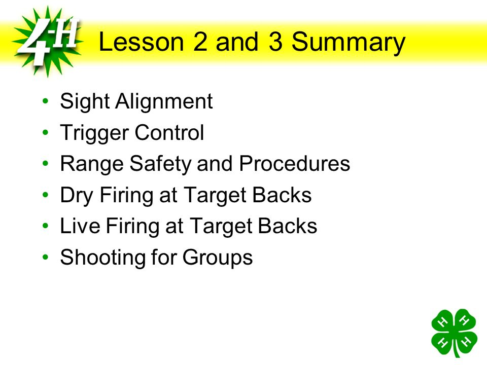 Lesson 2 and 3 Summary Sight Alignment Trigger Control