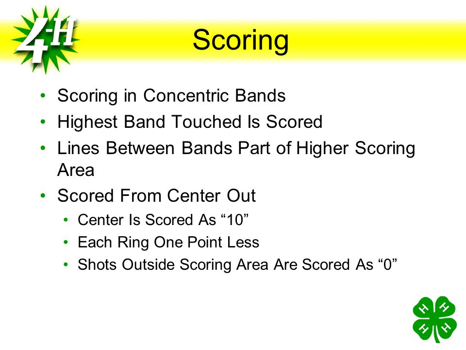 Scoring Scoring in Concentric Bands Highest Band Touched Is Scored