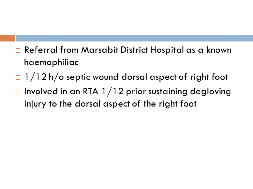 Referral from Marsabit District Hospital as a known haemophiliac