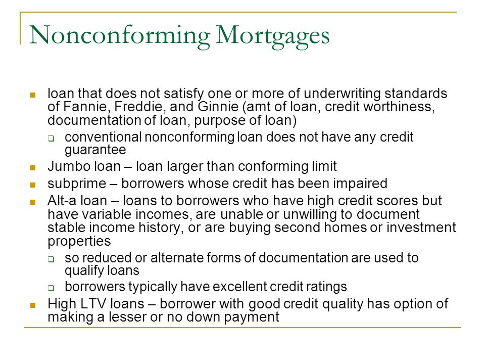 Nonconforming Mortgages
