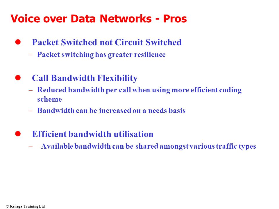 Voice over Data Networks - Pros