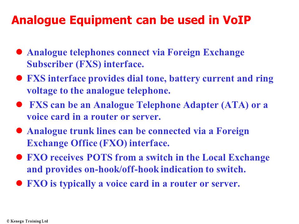 Analogue Equipment can be used in VoIP