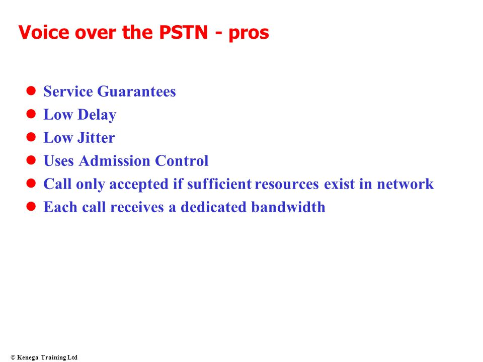Voice over the PSTN - pros
