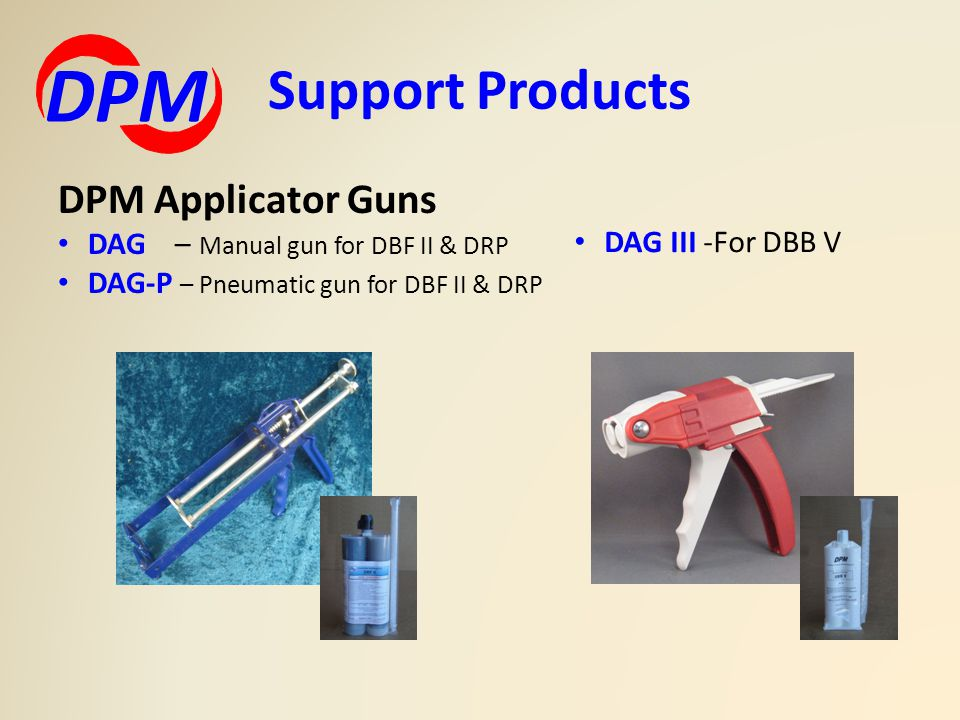 DPM Support Products DPM Applicator Guns