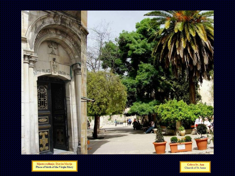 Mjesto rođenja Djevice Marije Place of birth of the Virgin Mary