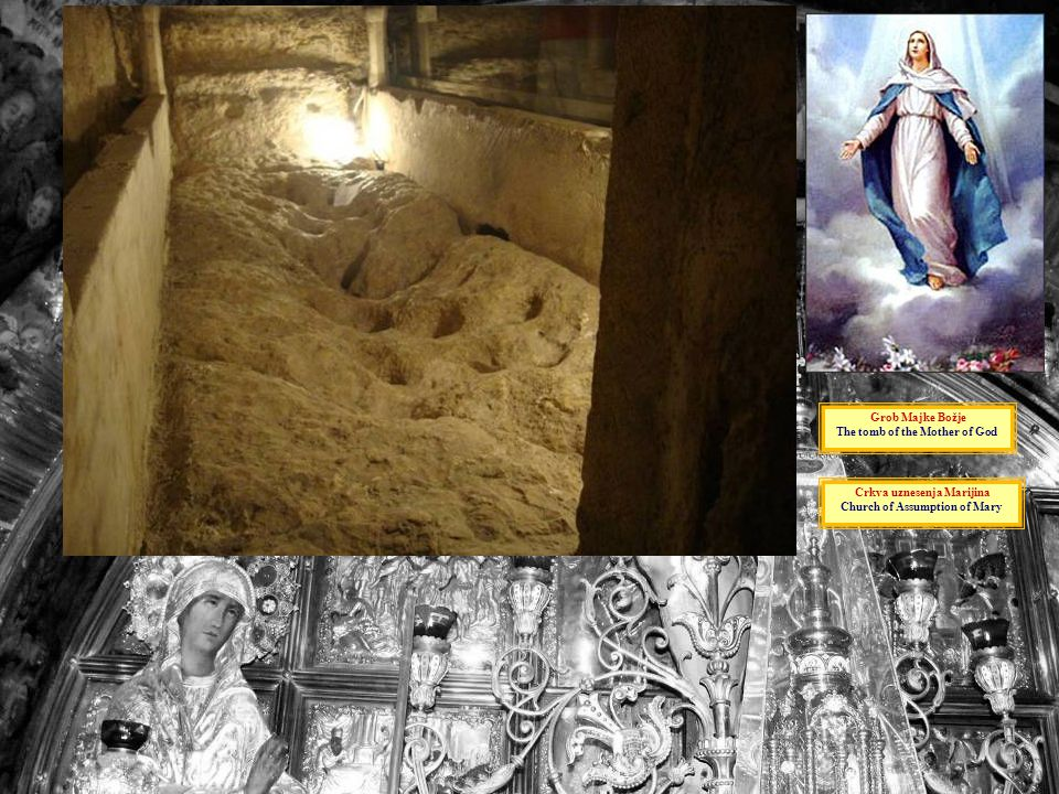 The tomb of the Mother of God