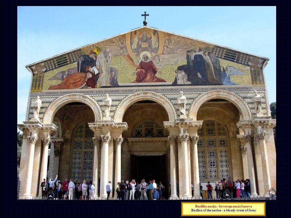 Bazilika nacija - krvavoga znoja Isusova