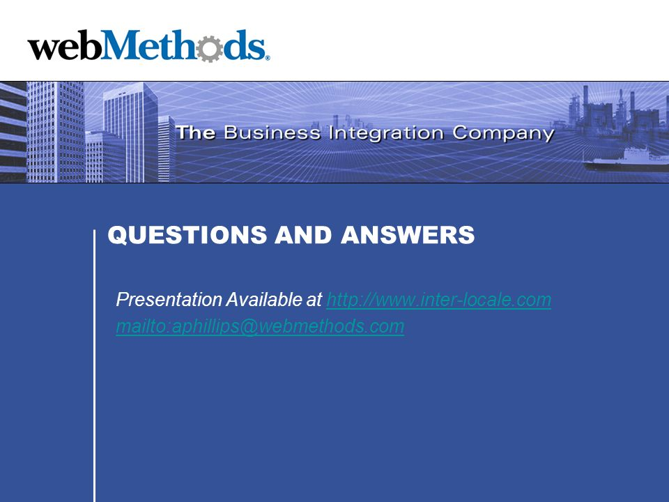 QUESTIONS AND ANSWERS Presentation Available at http://www.inter-locale.com.