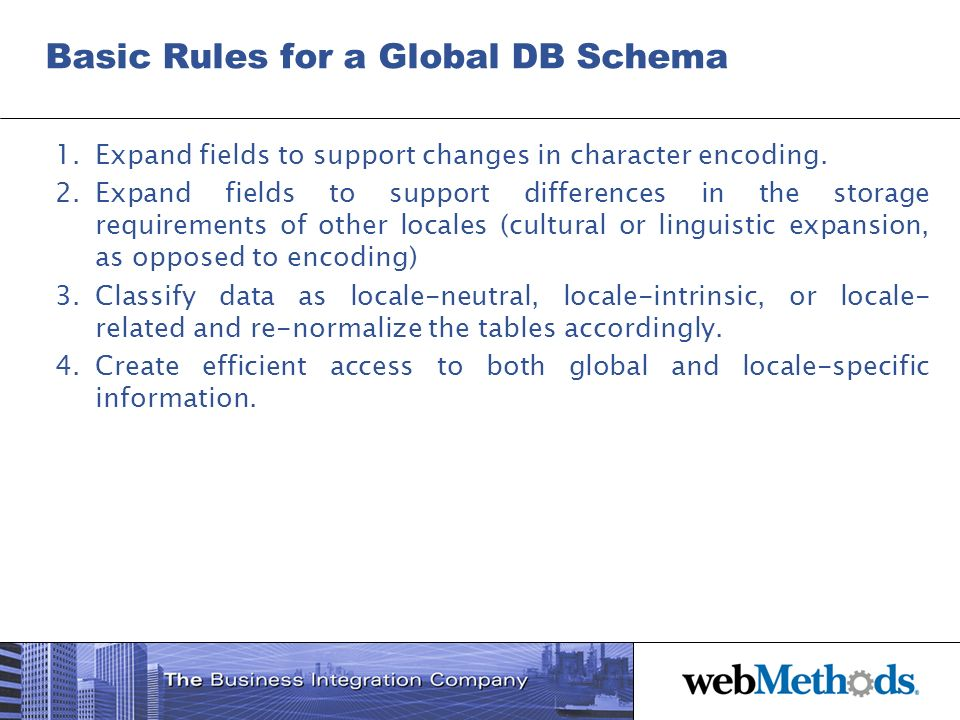 Basic Rules for a Global DB Schema