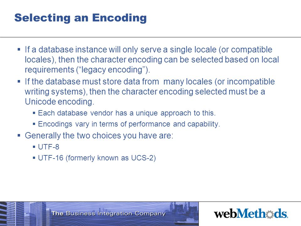 Selecting an Encoding