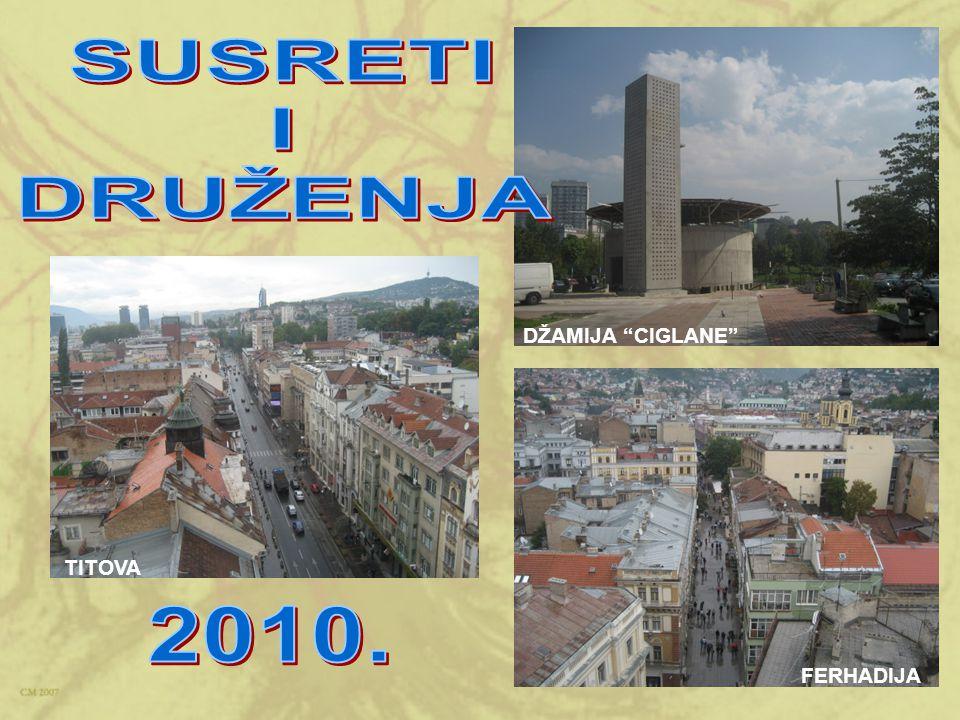 SUSRETI I DRUŽENJA DŽAMIJA CIGLANE TITOVA 2010. FERHADIJA