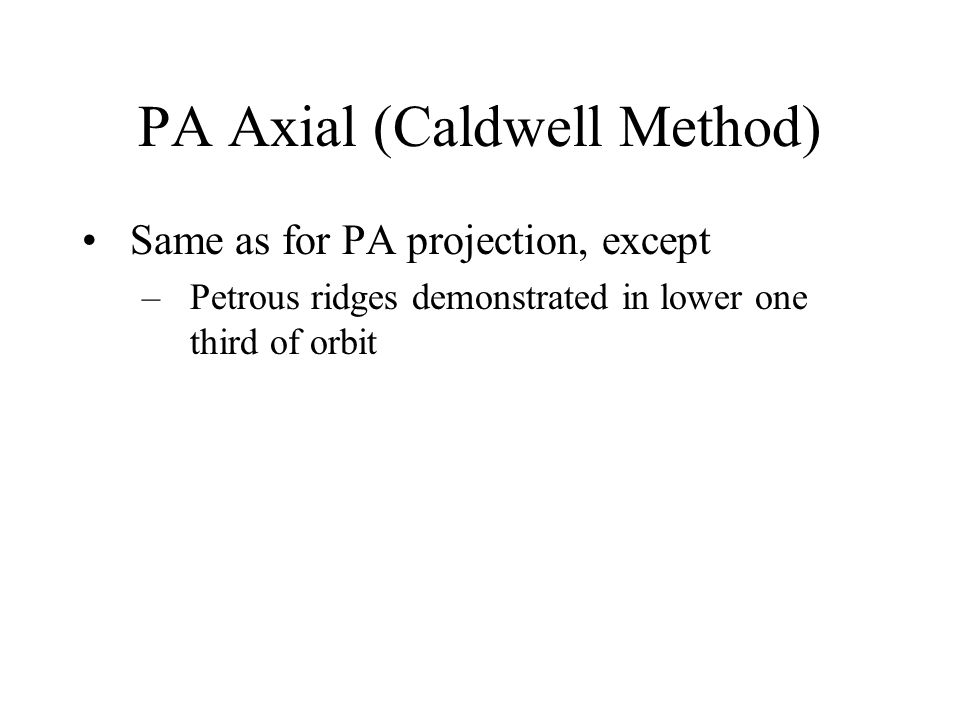 PA Axial (Caldwell Method)