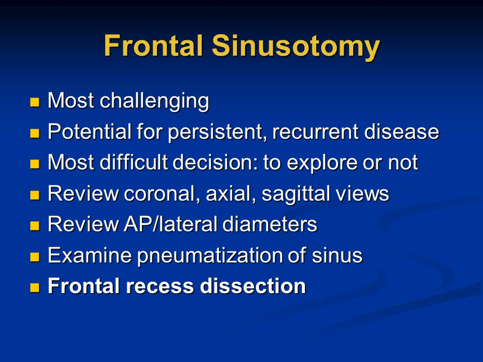 Frontal Sinusotomy Most challenging