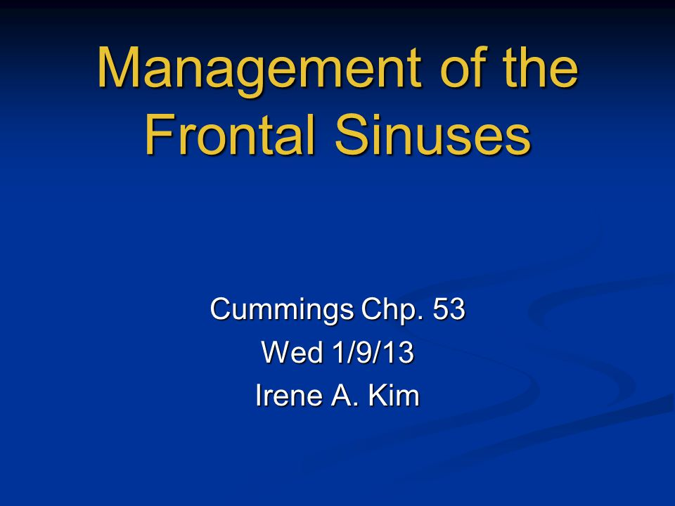 Management of the Frontal Sinuses