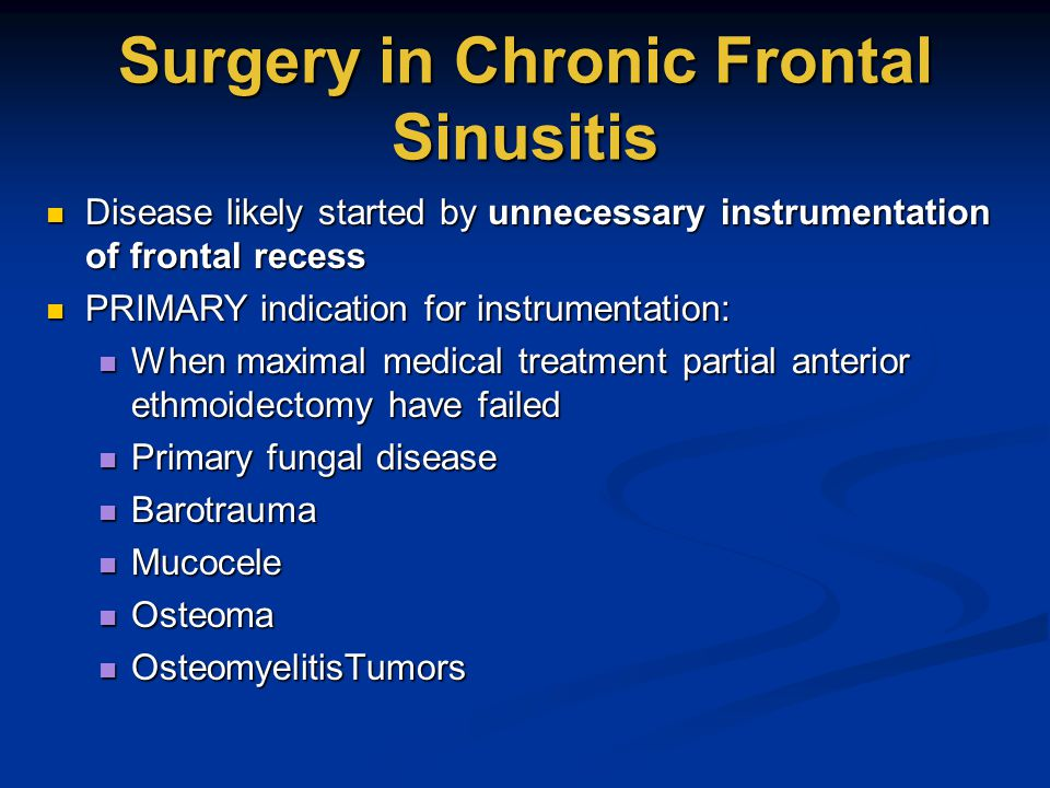 Surgery in Chronic Frontal Sinusitis