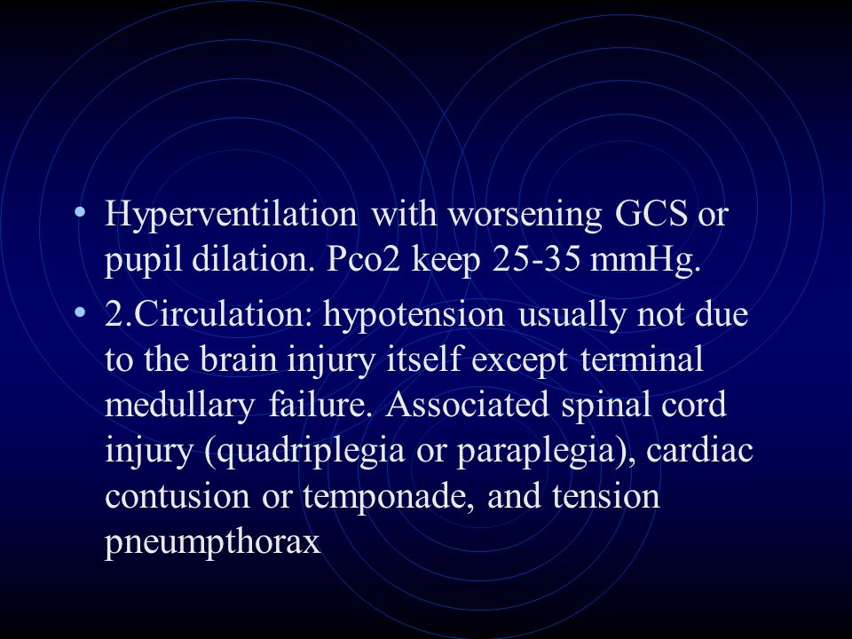 Hyperventilation with worsening GCS or pupil dilation