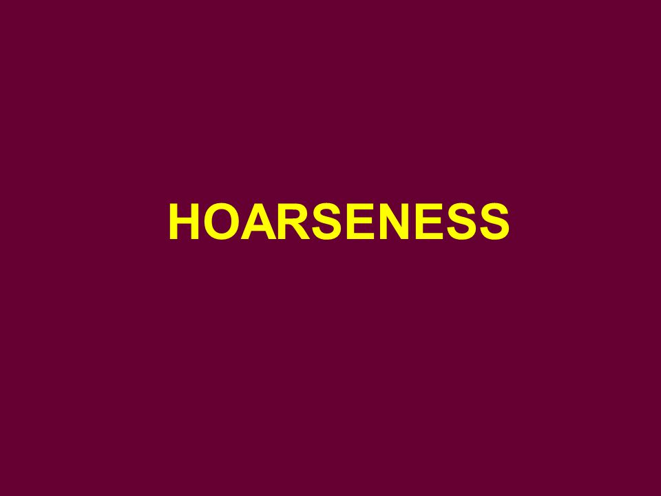 HOARSENESS