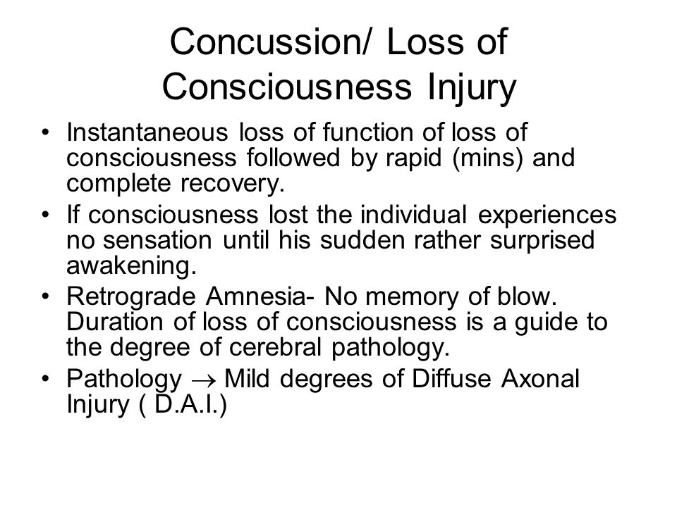Concussion/ Loss of Consciousness Injury