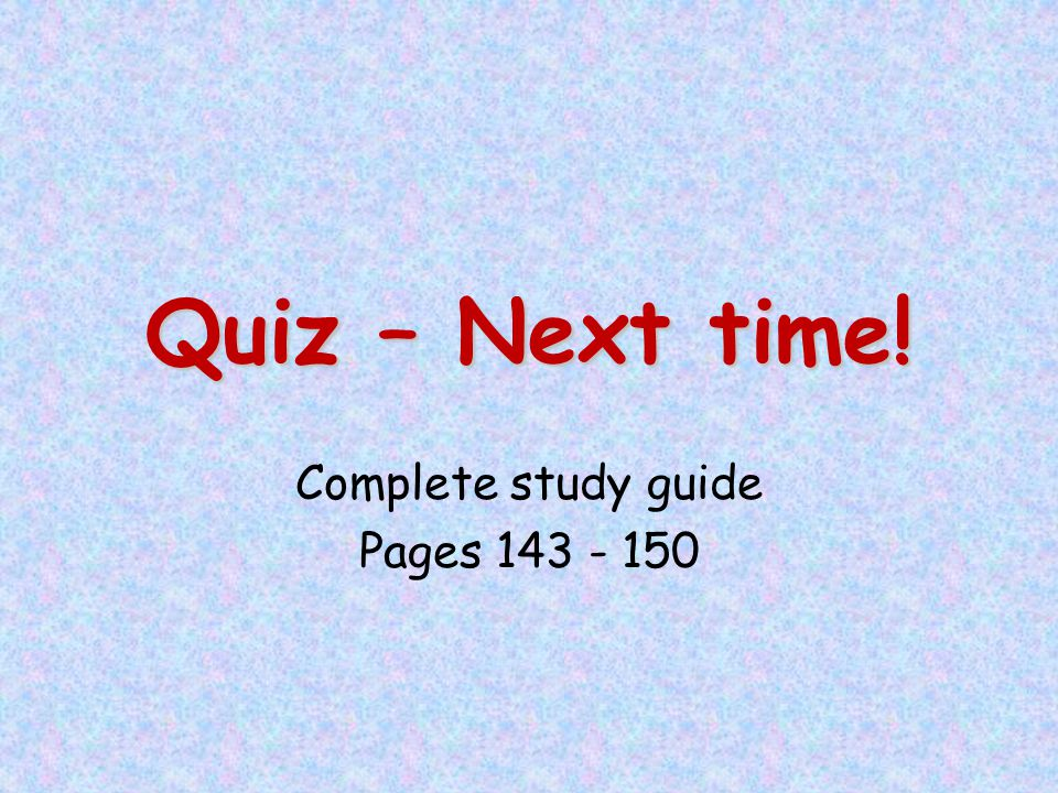 Complete study guide Pages 143 - 150