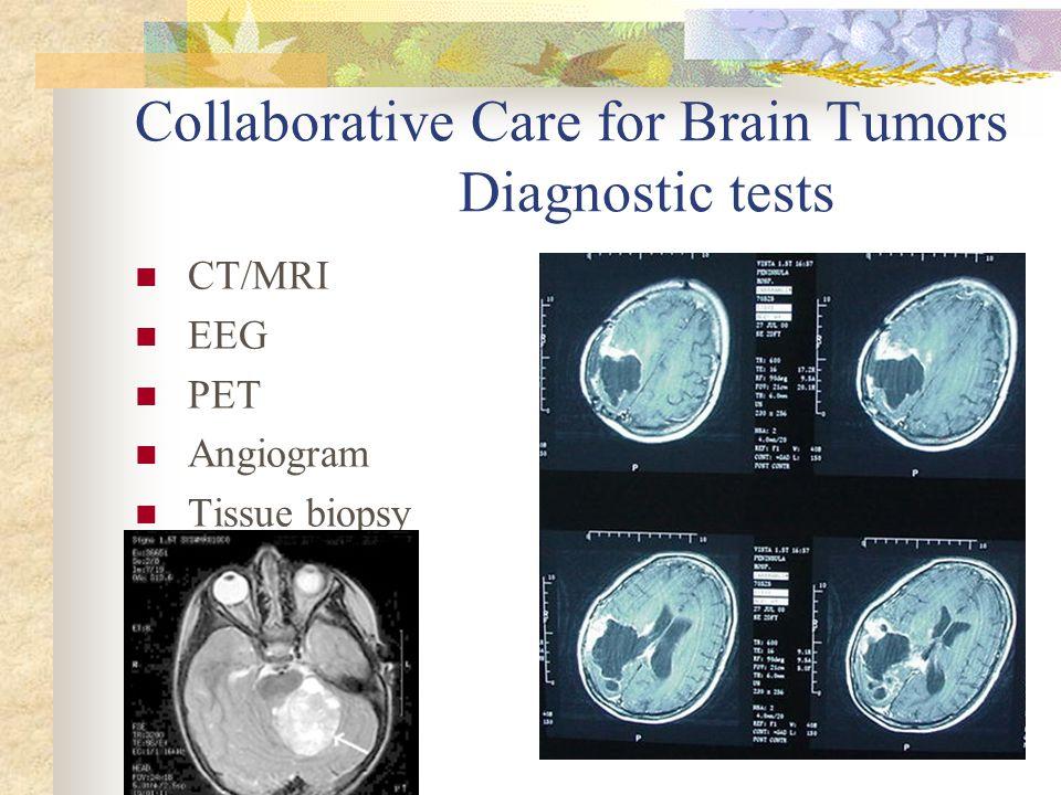 Collaborative Care for Brain Tumors Diagnostic tests