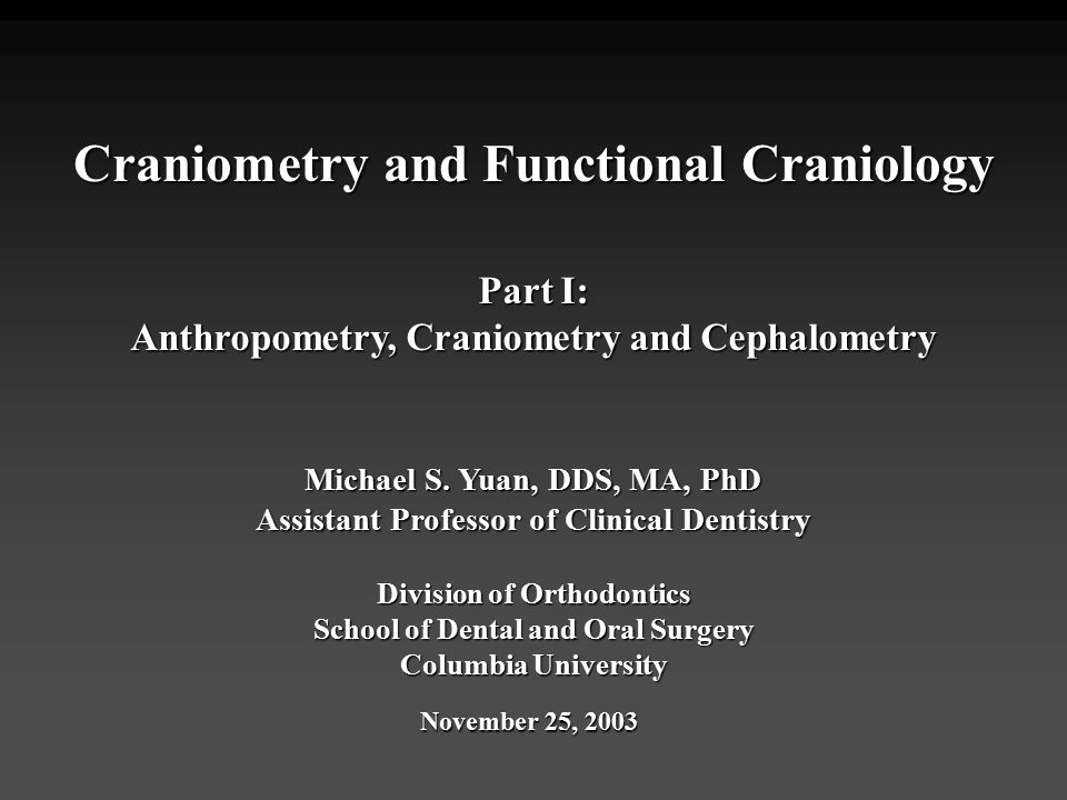 Craniometry and Functional Craniology